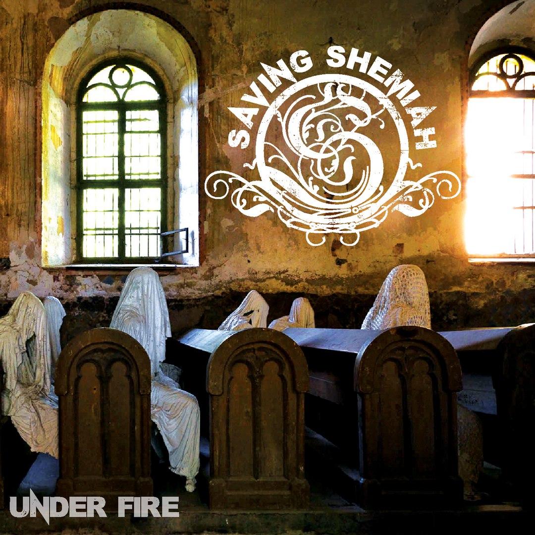 Saving Shemiah - Under Fire [EP] (2017)