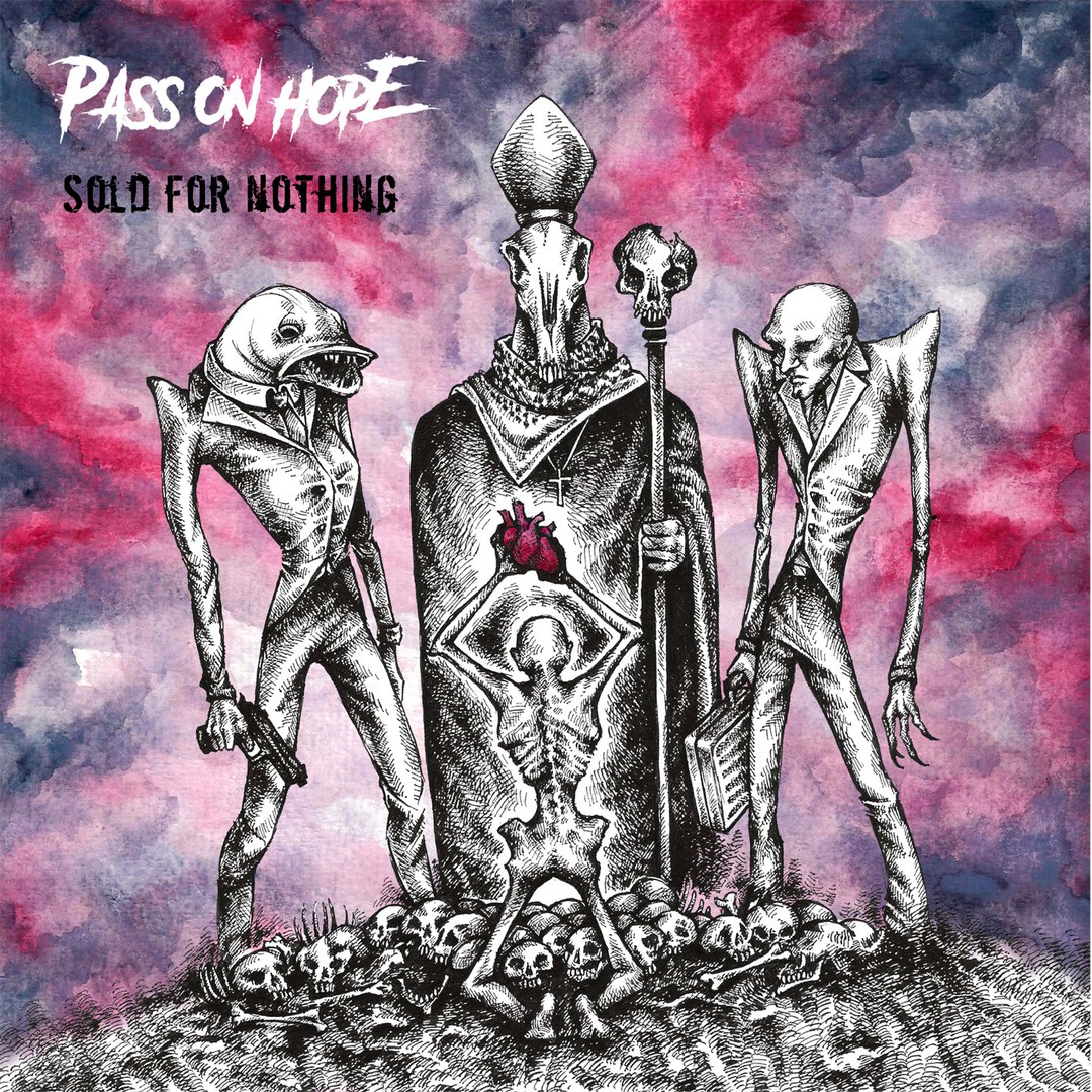 Pass On Hope - Sold For Nothing [EP] (2017)
