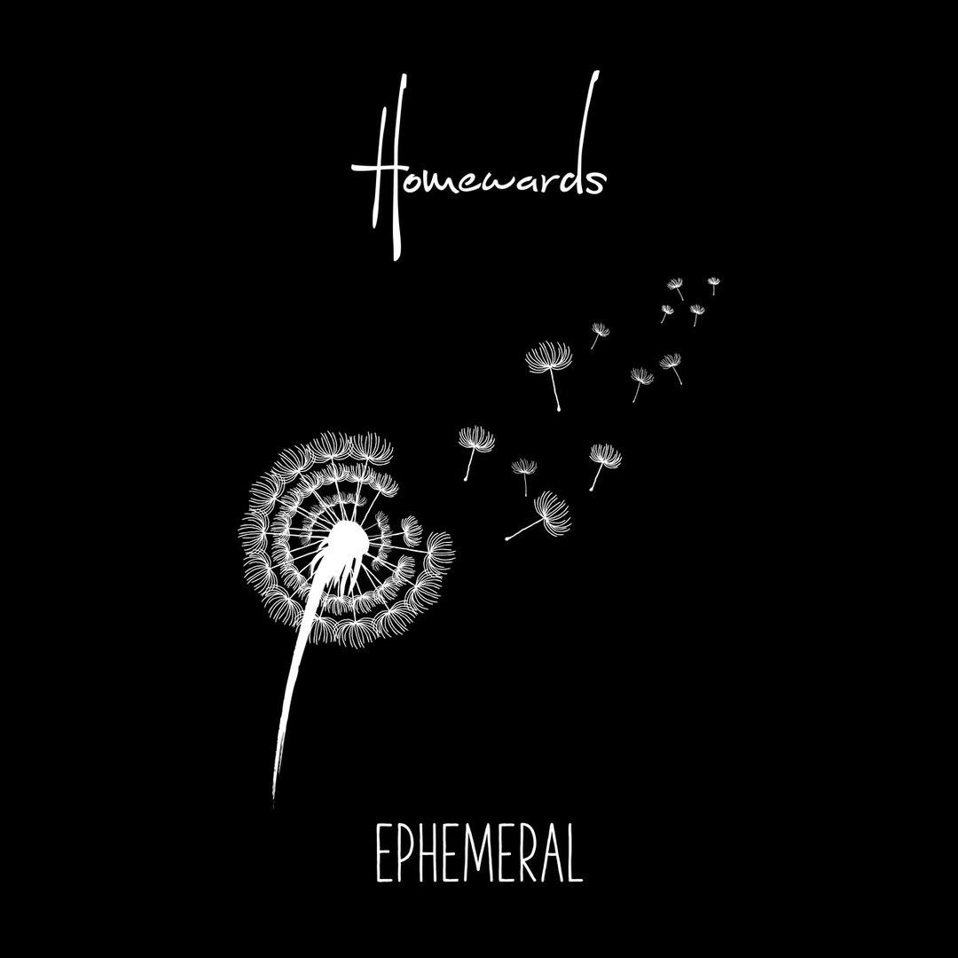 Homewards - Ephemeral [EP] (2017)