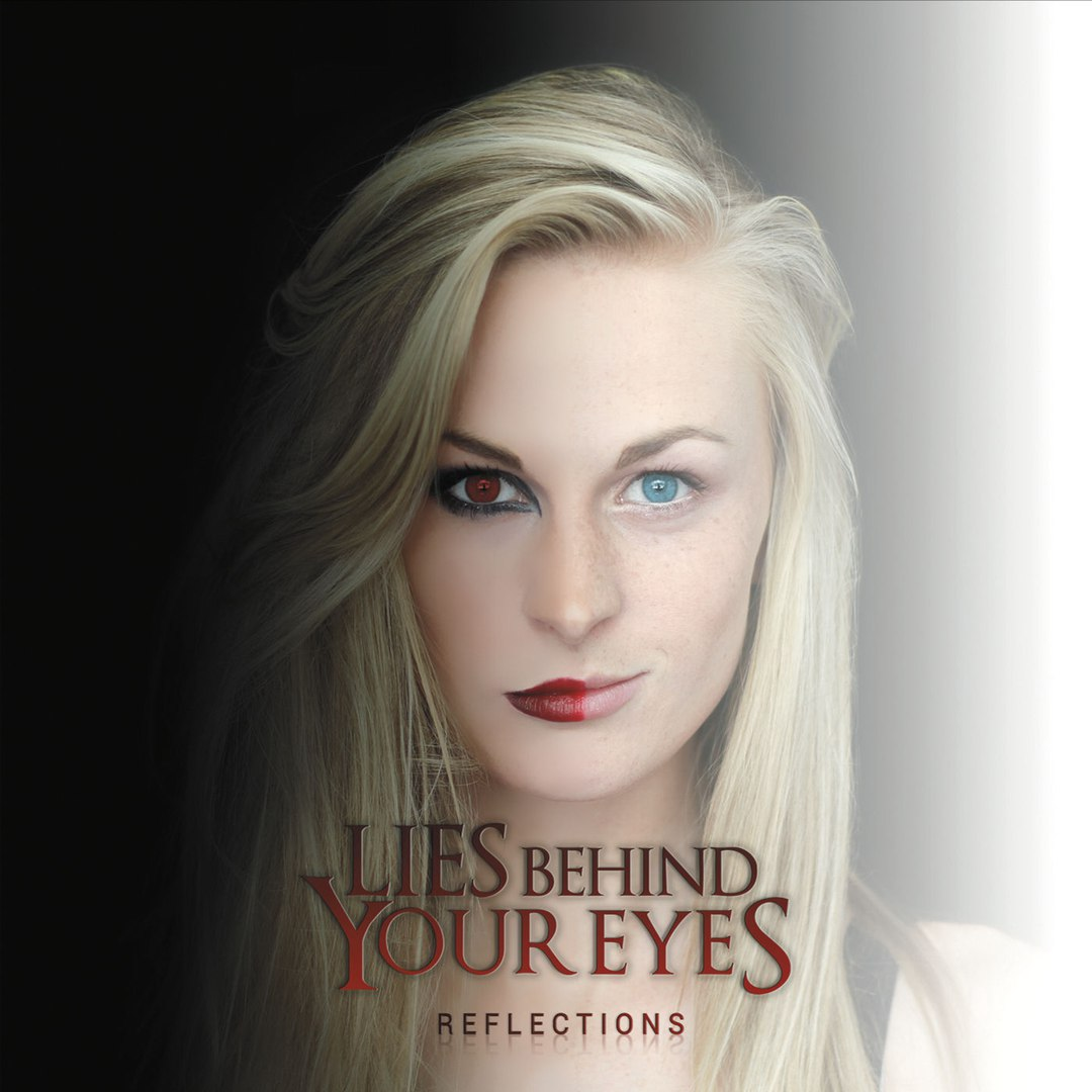 Lies Behind Your Eyes - Reflections [EP] (2017)