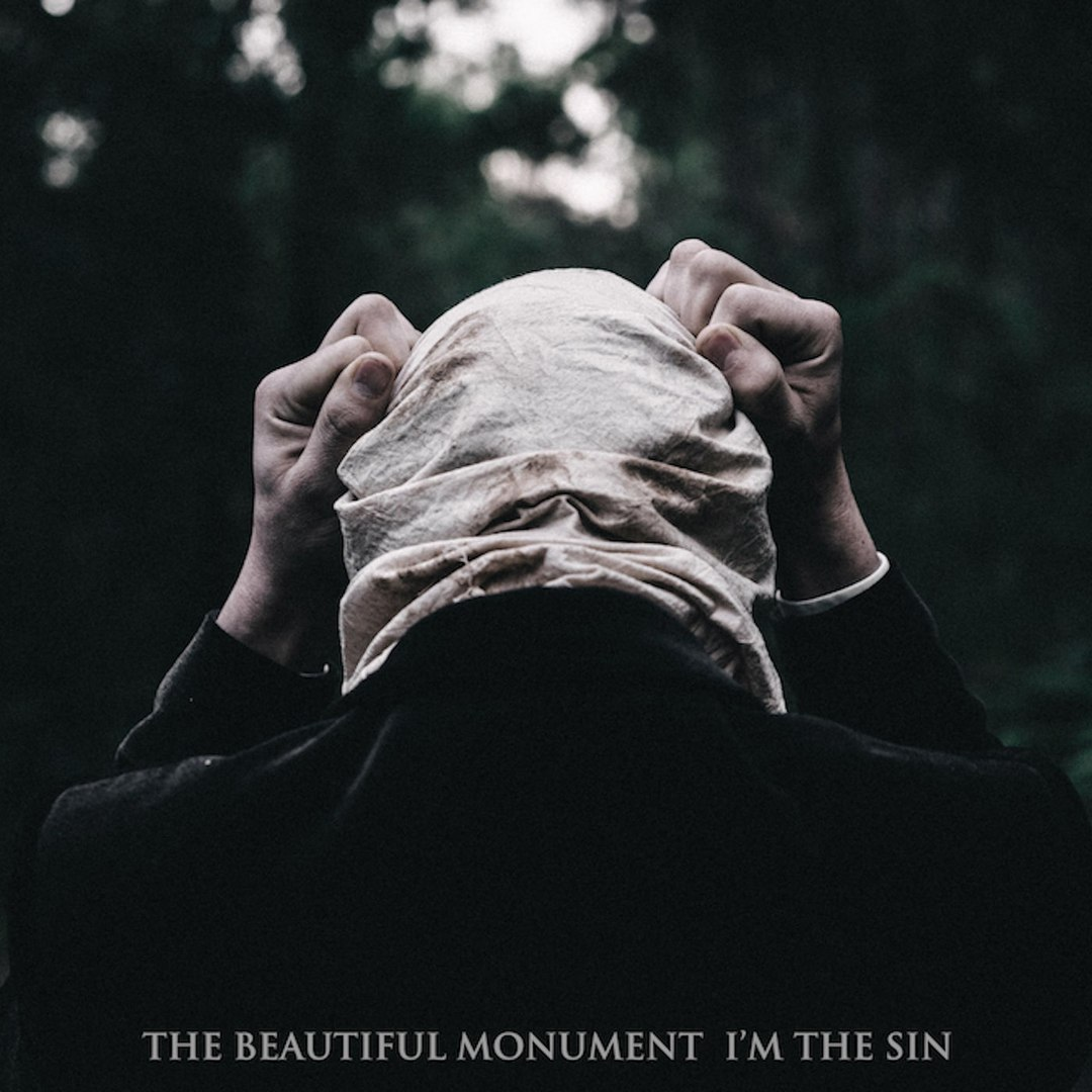 The Beautiful Monument - I'm The Sin (2017)