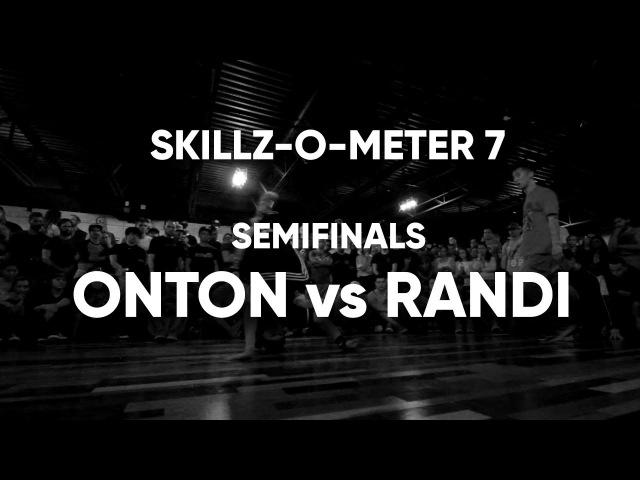 Semifinals - Onton vs Randii | SKILLZ-O-METER 7 | BBOY NORTH