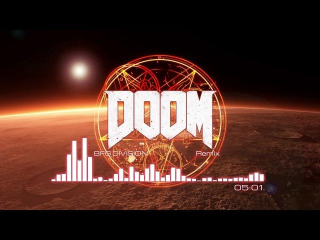 DOOM (2016) OST — BFG Division (Remix)