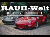 RWB WARSAW #1  RAUH-Welt Begriff  Akira Nakai Builds Two Porsches 911 in Poland  993 &amp 964