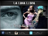 La Luna Llora Sonyk Boy - The Royal Family Music