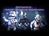 SFM FNAF- Held Against Us