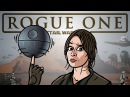 Rogue One Trailer Spoof TOON SANDWICH