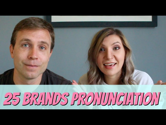 How to Pronounce 25 Brands | English Pronunciation Lesson