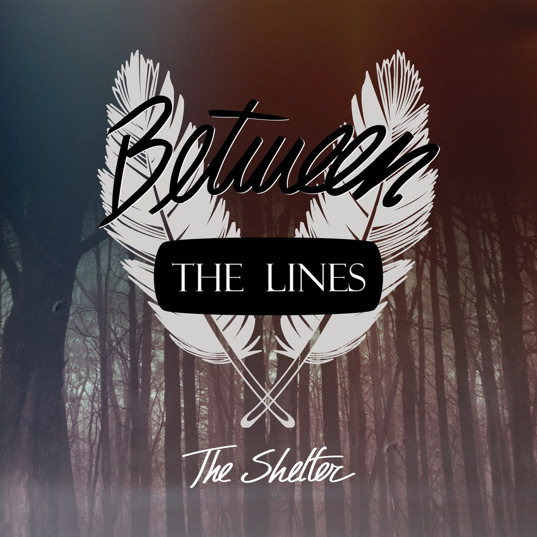 Between The Lines - The Shelter [EP] (2016)