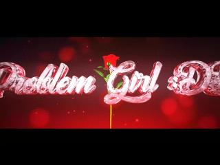 Problem girl :dd
