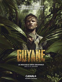 Гвиана / Guyane (Сериал 2017)