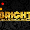 Bright Club & Караоке Rooms