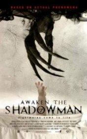 Пробуди тень / Awaken the Shadowman (2017)