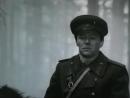 Батальоны просят огня - 2 серия 1985 год