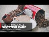 Трубочный табак Robert McConnell Scottish Cake  Ростов-на-Дону, набережная Дона, обзоры и отзывы