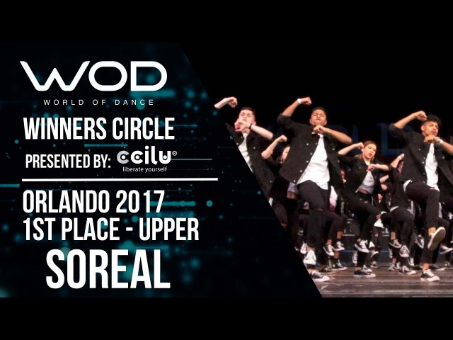 Soreal | 1st Place | World of Dance Orlando 2017 | Winners Circle | WODFL17