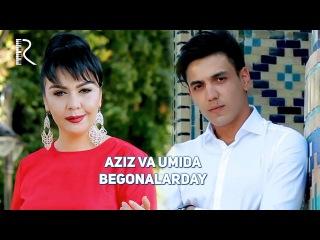 Aziz Yuldashev va Umida Mirhamidova - Begonalarday   Азиз ва Умида - Бегоналардай