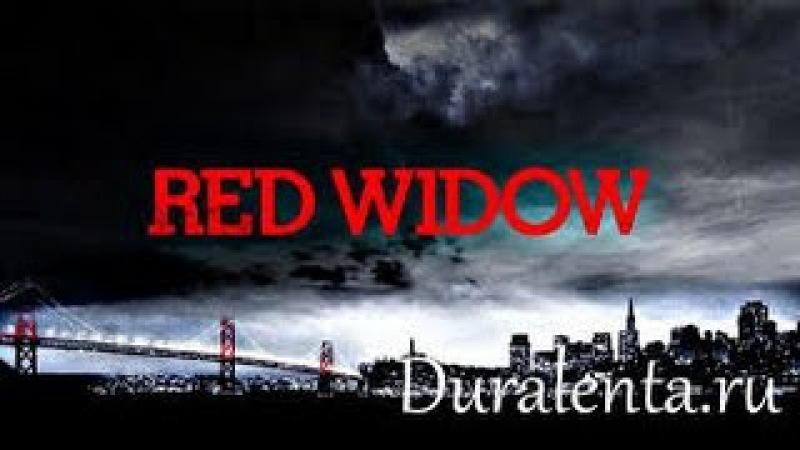 Вдова 7,8 серии,red widow (8)Россия 2015,криминал,драма,остросюжетный мини-сериал