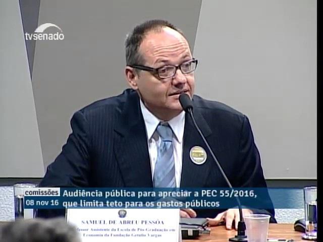 Economista Samuel Pessoa comenta PEC 55 ex PEC 241 que limita gastos governamentais