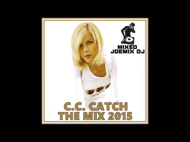C.C. Catch - The Mix by DJ JOEMIX (2015)