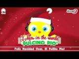 PULCINO PIO - Feliz Navidad (feat. El Pollito Pio) (Official)
