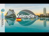 Tips Things to do in Valencia, Spain (Costa Blanca, Episode 03)