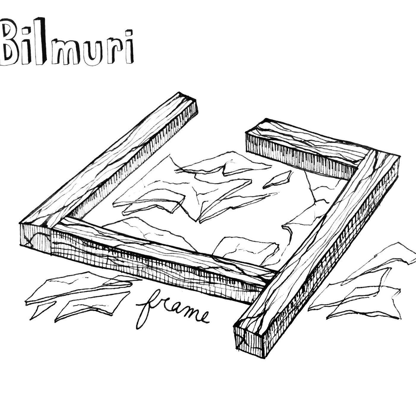 Bilmuri - Frame (2017)