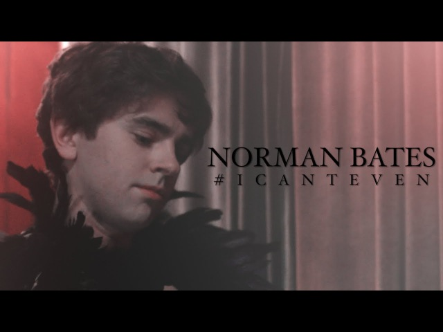 ● norman bates | icanteven
