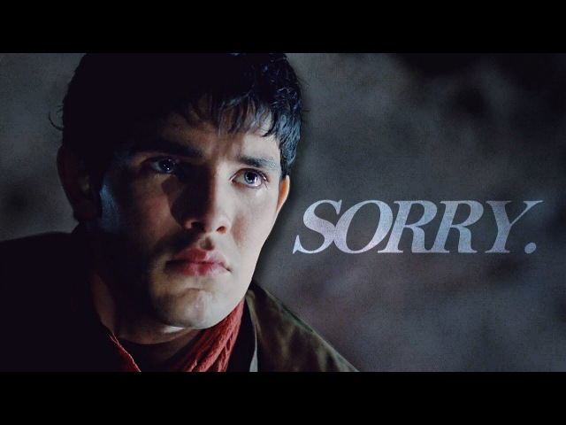 Merlin Arthur | Sorry