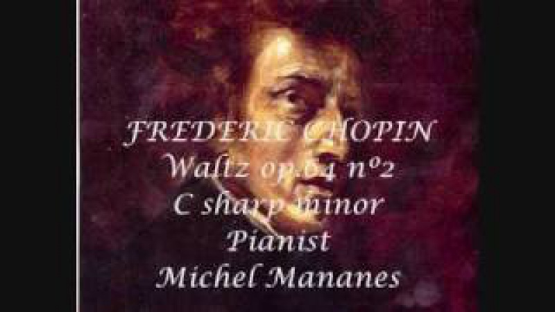 Chopin Waltz op 64 no.2 in c sharp minor - Michel Mananes CD