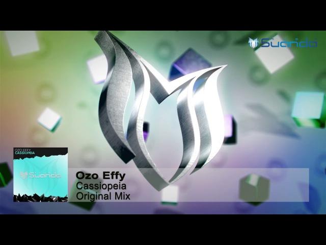 Ozo Effy Cassiopeia Original Mix