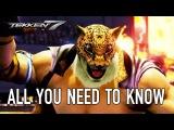 Tekken 7 - Все что вам нужно знать