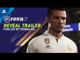 FIFA 18 -  Fueled by Ronaldo  Reveal Trailer   PS4, PS3