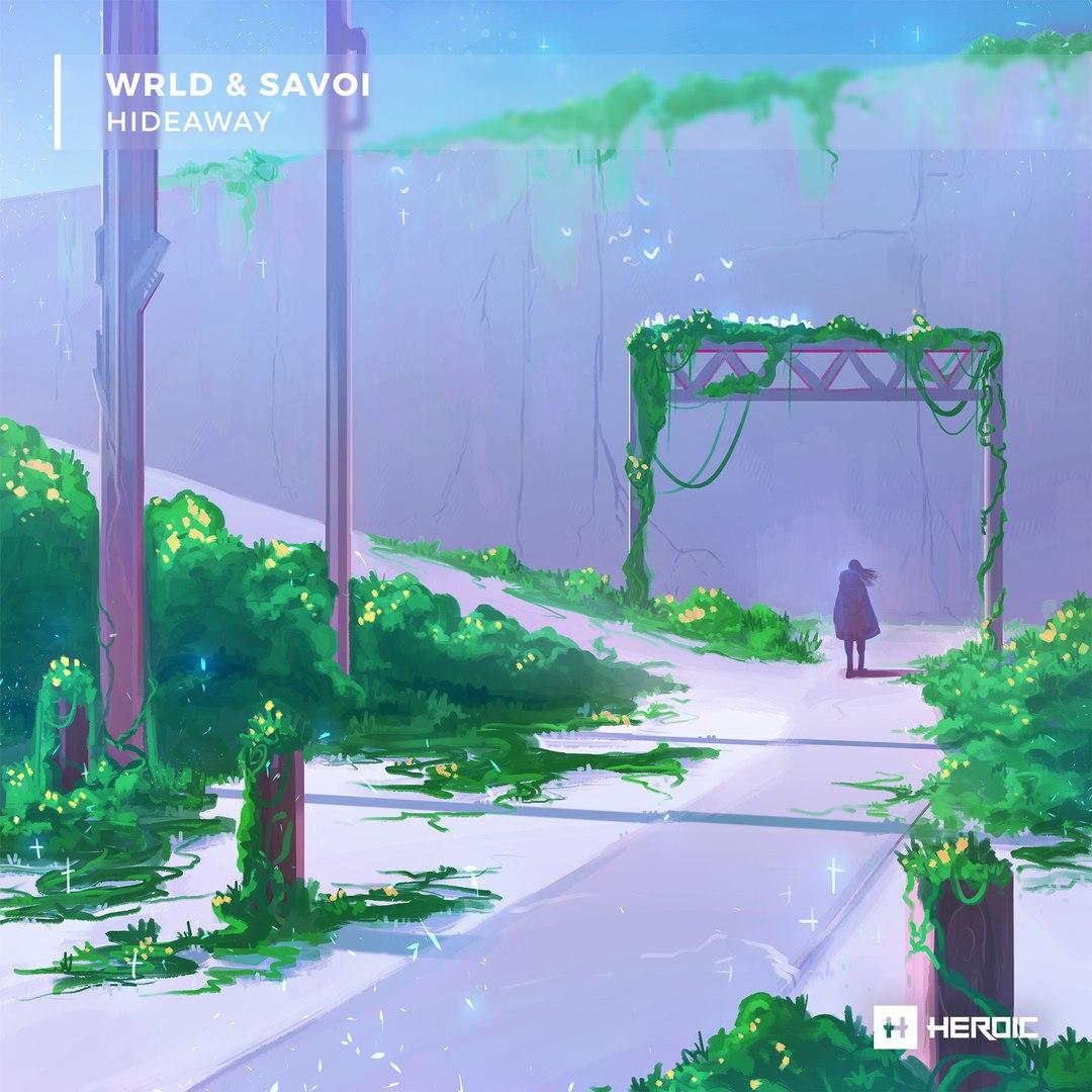 WRLD & Savoi - Hideaway (Original Mix)