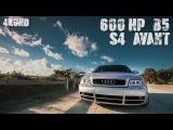 Tim's 640awhp Audi B5 S4 Avant 4k UHD