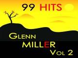 Glenn Miller - Woodchopper's Ball