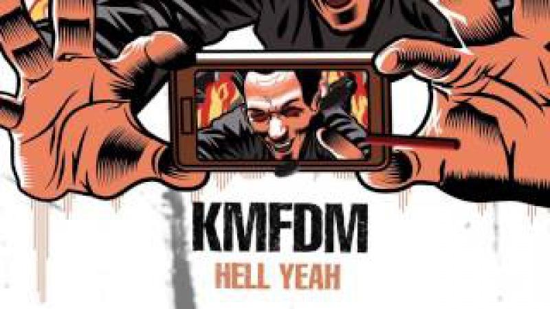 KMFDM HELL YEAH Official Lyric Video