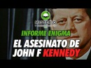 Informe Enigma - El asesinato de John F Kennedy