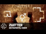 Rammstein - Zwitter (instrumental)