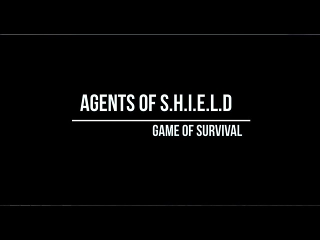 Agents of S.H.I.E.L.D || Game of survival