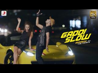Manik - Gaddi Slow - Feat. The Prince - Latest Punjabi Song