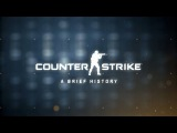 ELEAGUE - Counter-Strike: A Brief History