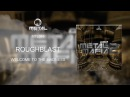 ROUGHBLAST - Welcome to the madnes MTL 018