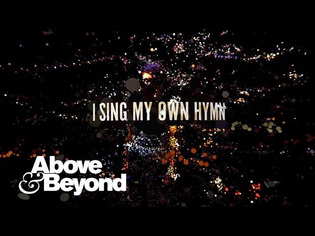 Above Beyond feat. Zoë Johnston - My Own Hymn (Lyric Video)
