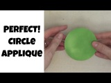 How to Make a Perfect Circle Applique - Quilting Basics Tutorial #12 with Leah Day