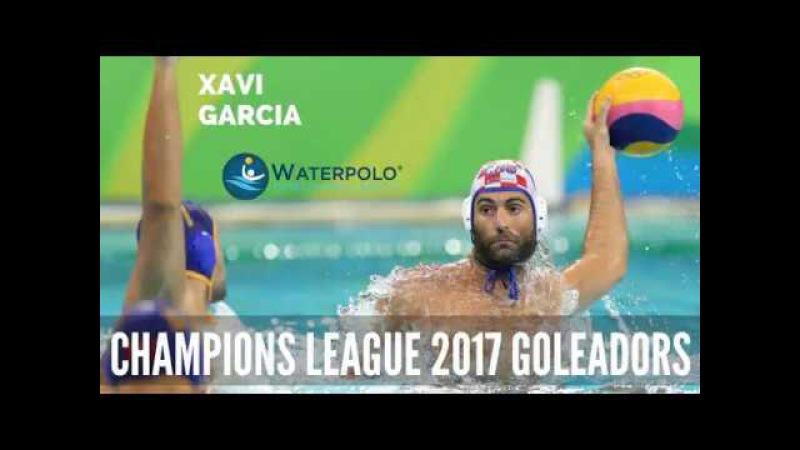 Len Champions League 2017 - Best Goleadors | 4. Xavi Garcia from Jug