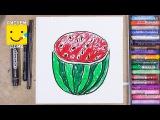 Как нарисовать арбузик - урок рисования для детей от 4 лет, рисуем дома поэтапно, ...