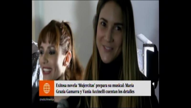 Exitosa novela Mujercitas prepara su Musical Maria Grazia Gamarra y Vania Accinelli cuentan los detalles