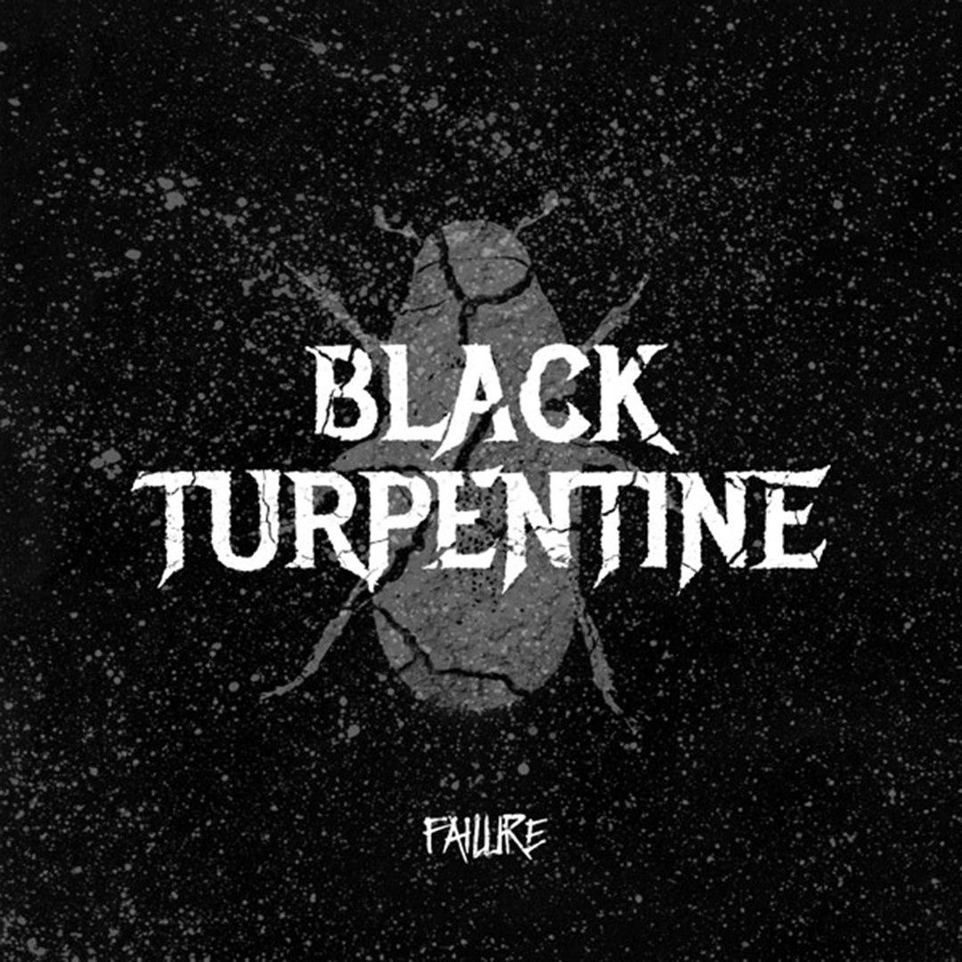 Black Turpentine - Failure (2017)