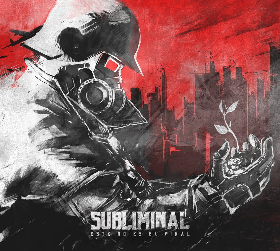 Subliminal (SBML) - Este No Es el Final (2017)